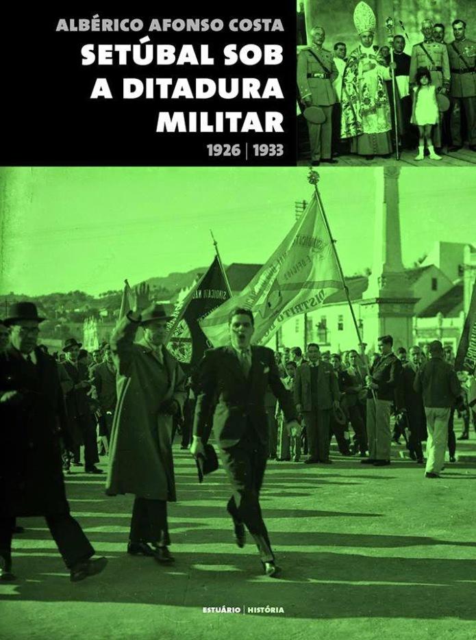 Setubal sob a Ditadura Militar_Alho, Alberico Afonso Costa